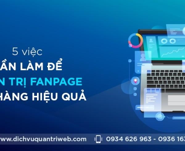 dichvuquantriweb-5-viec-can-lam-de-quan-tri-fanpage-ban-hang-hieu-qua-01