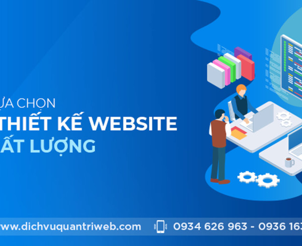 dichvuquantriweb-bat-mi-cach-lua-chon-cong-ty-thiet-ke-website-uy-tin-chat-luong