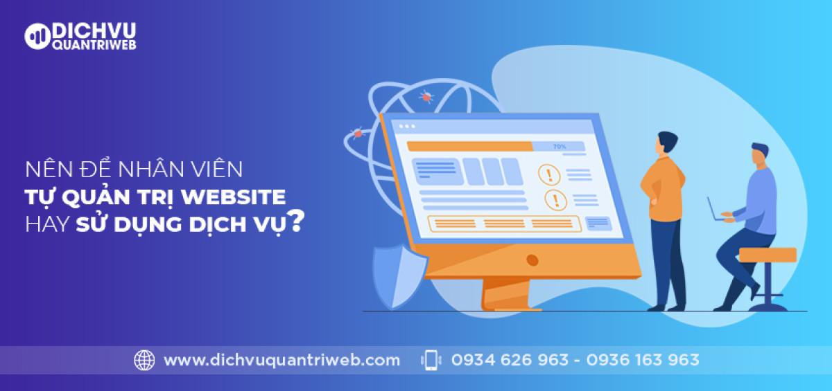 dichvuquantriweb-nen-de-nhan-vien-tu-quan-tri-website-hay-su-dung-dich-vu