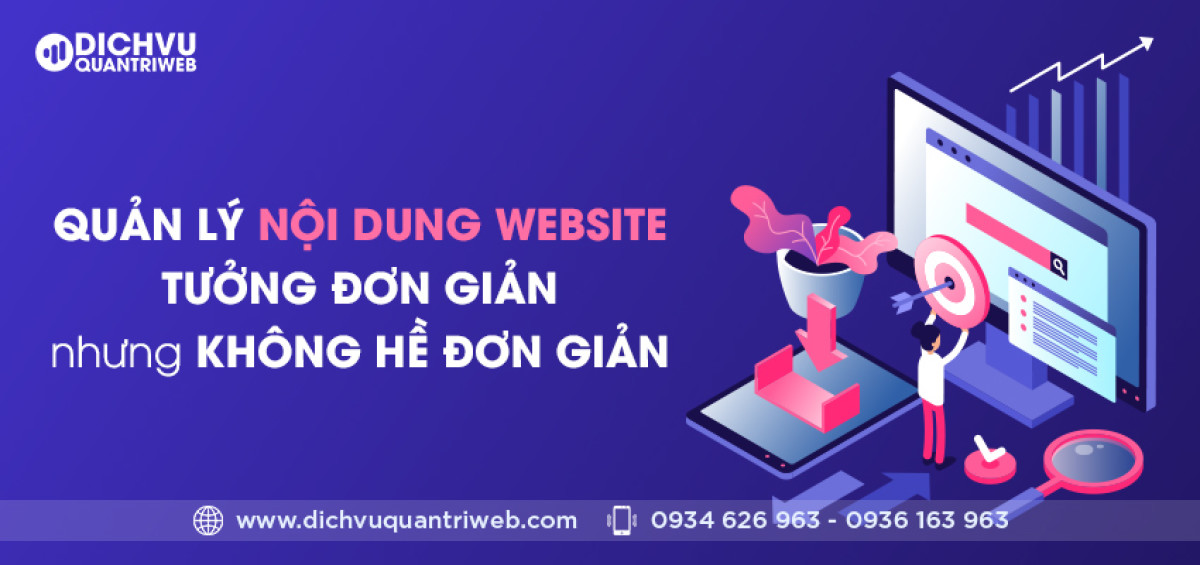 dichvuquantriweb-quan-ly-noi-dung-website-tuong-don-gian-ma-khong-he-don-gian-01