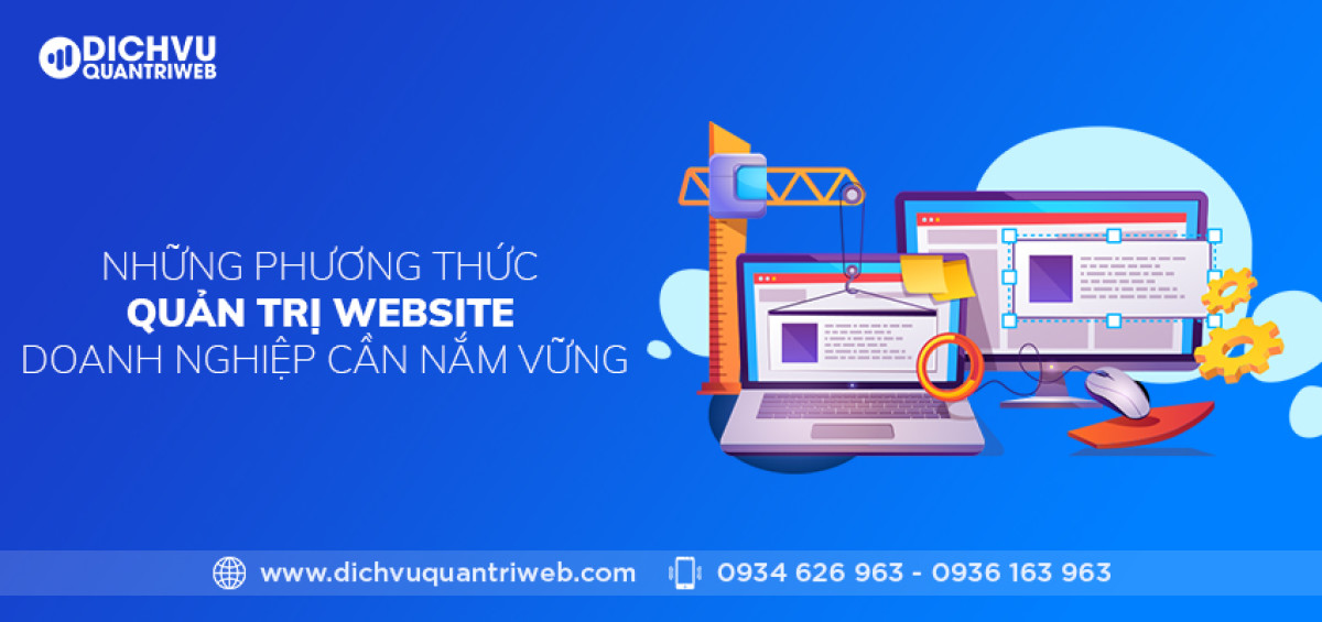 dich-vu-quan-tri-web-nhung-phuong-thuc-quan-tri-website-doang-nghiep-can-nam-vung-1