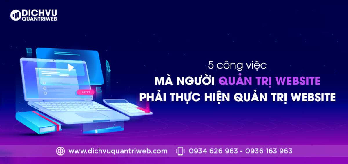 dichvuquantriweb-5-cong-viec-ma-nguoi-quan-tri-website-phai-thuc-hien-quan-tri-website-01