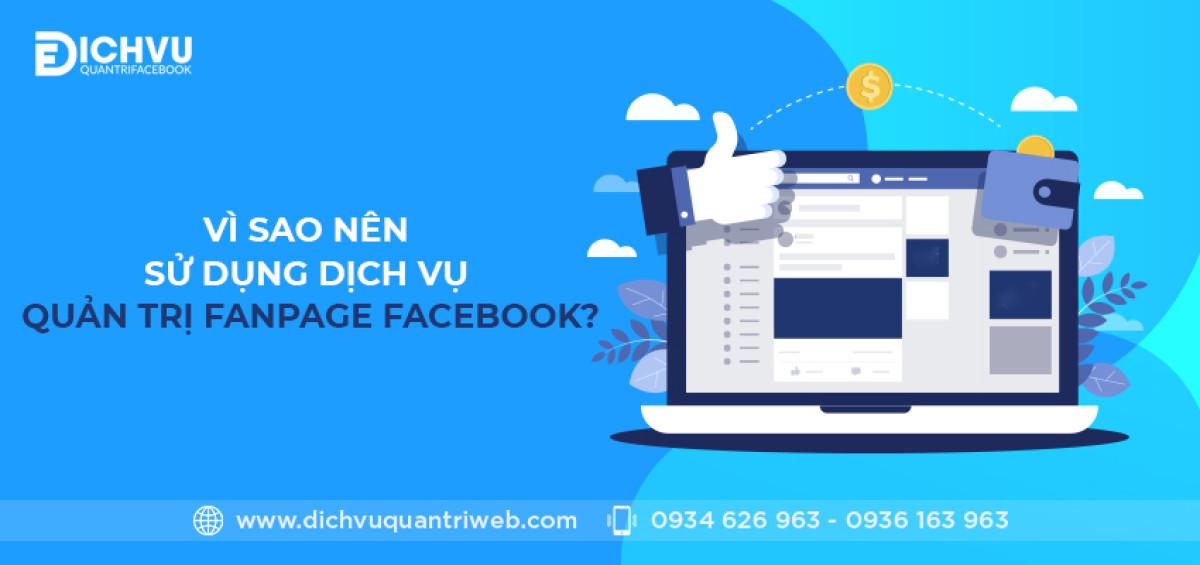 dichvuquantriweb-Vi-sao-nen-su-dung-dich-vu-quan-tri-fanpage-facebook-01