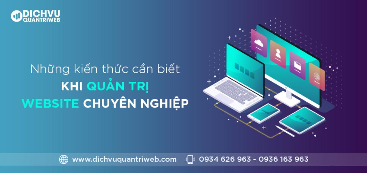 dichvuquantriweb-nhung-kien-thuc-can-biet-khi-quan-tri-website-chuyen-nghiep-01