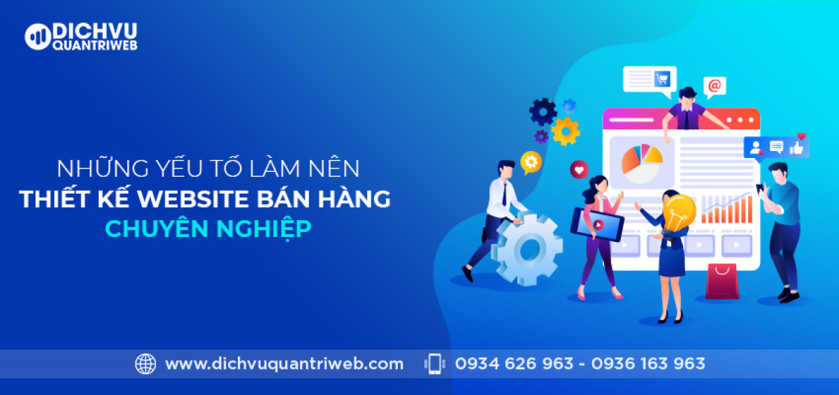dichvuquantriweb-nhung-yeu-to-lam-nen-thiet-ke-website-ban-hang-chuyen-nghiep-01
