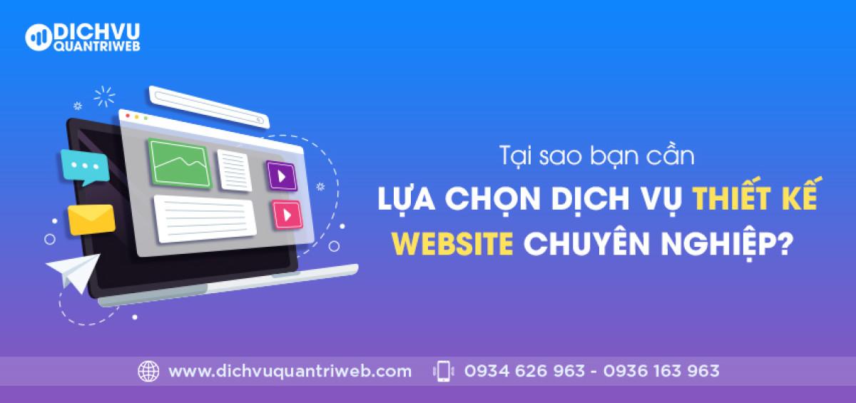 dichvuquantriweb-tai-sao-ban-can-lua-chon-dich-vu-thiet-ke-website-chuyen-nghiep-01