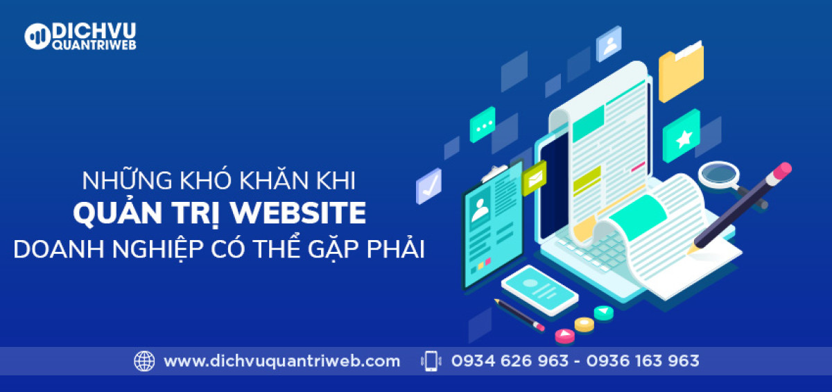 dich-vu-quan-tri-web-nhung-kho-khan-khi-quan-tri-website-doanh-nghiep-co-the-gap-phai-01