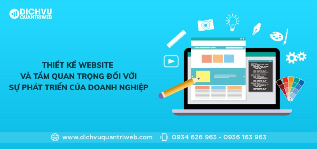 dich-vu-quan-tri-web-thiet-ke-website-va-tam-quan-trong-doi-voi-su-phat-trien-cua-doanh-nghiep-01