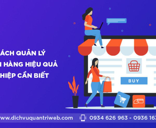 dichvuquantriweb-nhung-cach-quan-ly-website-ban-hang-hieu-qua-doanh-nghiep-can-biet-01
