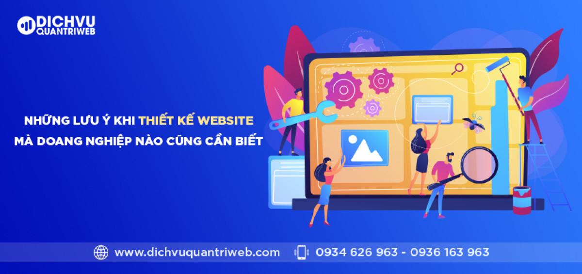dichvuquantriweb-nhung-luu-y-khi-thiet-ke-website-ma-doanh-nghiep-nao-cung-can-biet-01