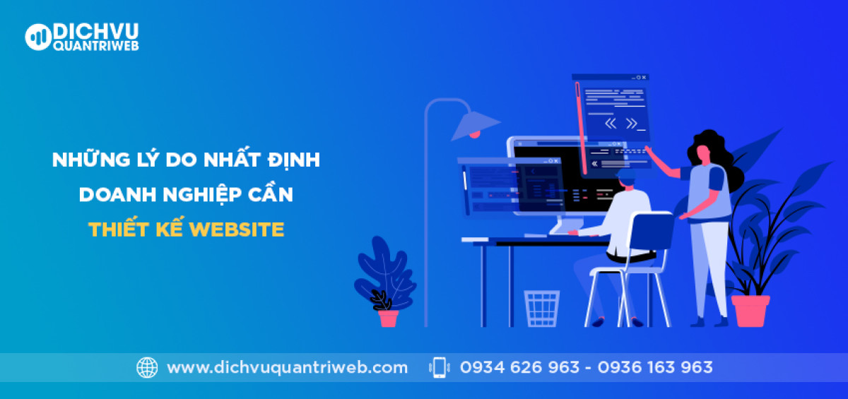 dichvuquantriweb-nhung-ly-do-nhat-dinh-doanh-nghiep-can-thiet-ke-website-01