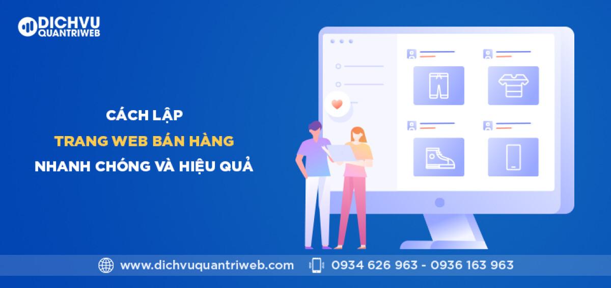 dichvuquantriweb-cach-lap-trang-web-ban-hang-nhanh-chong-va-hieu-qua-01