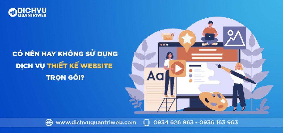 dichvuquantriweb-co-nen-hay-khong-su-dung-dich-vu-thiet-ke-website-tron-goi-01