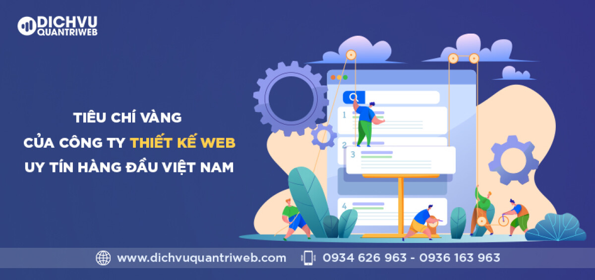 dichvuquantriweb-tieu-chi-vang-cua-cong-ty-thiet-ke-web-uy-tin-hang-dau-viet-nam-01