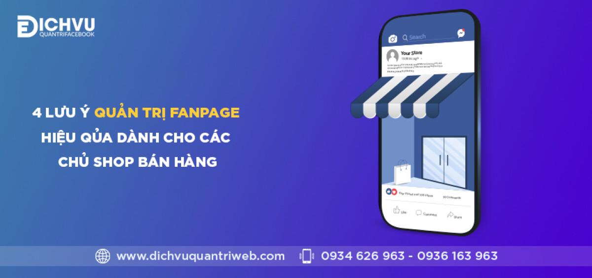 dichvuquantriweb-4-luu-y-quan-tri-fanpage-hieu-qua-danh-cho-cac-chu-shop-ban-hang-01