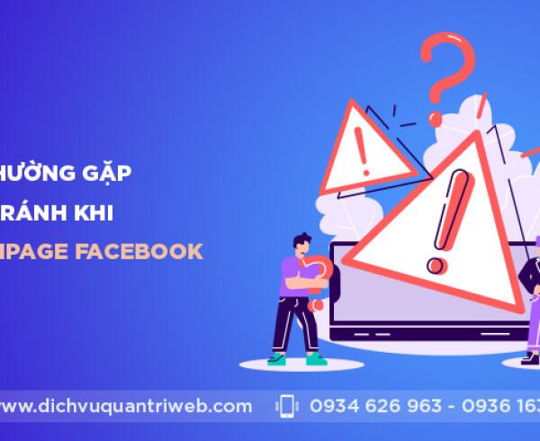dichvuquantriweb-5-loi-thuong-gap-can-tranh-khi-quan-tri-fanpage-facebook-01