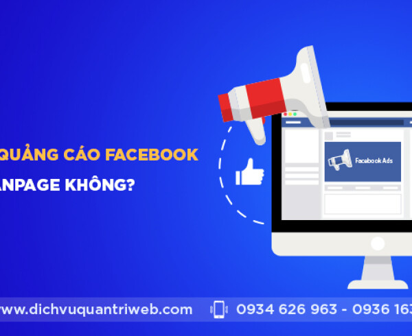 dichvuquantriweb-co-nen-chay-quang-cao-facebook-cho-fanpage-khong-01