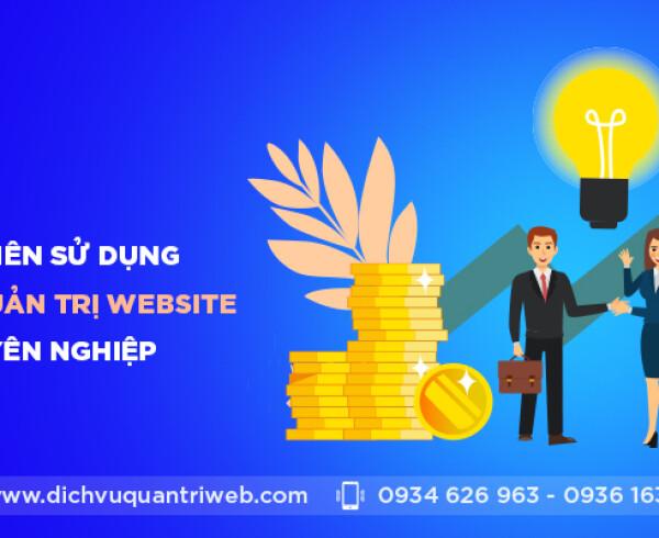 dichvuquantriweb-ly-do-nen-su-dung-dich-vu-quan-tri-website-chuyen-nghiep-01