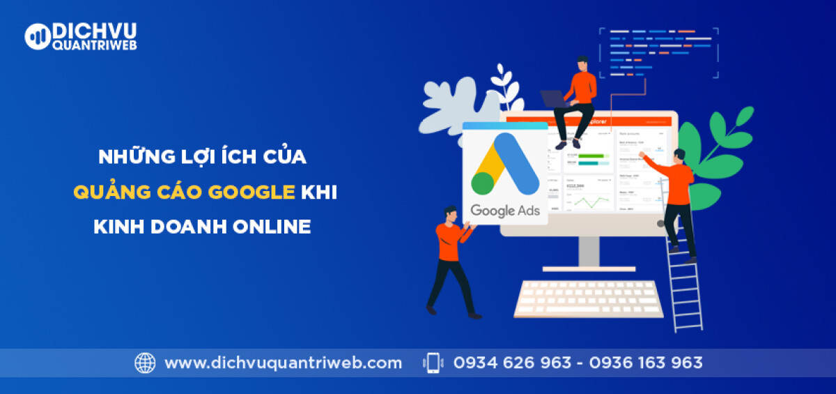 dichvuquantriweb-nhung-loi-ich-cua-quang-cao-google-khi-kinh-doanh-online-01