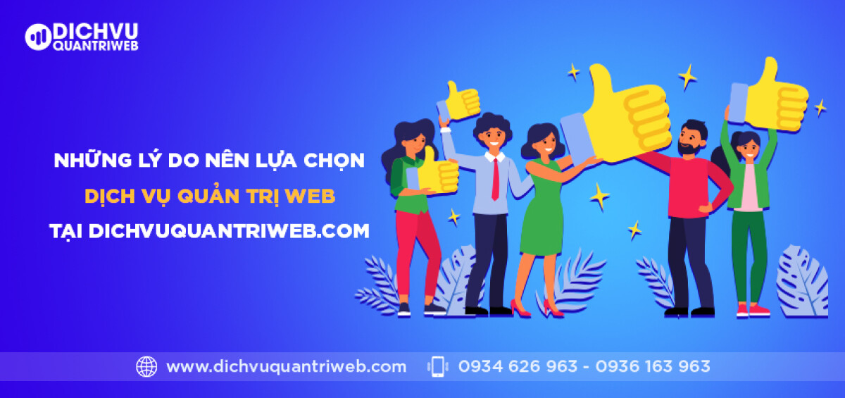 dichvuquantriweb-nhung-ly-do-nen-lua-chon-dich-vu-quan-tri-web-tai-dichvuquantriweb.com-01