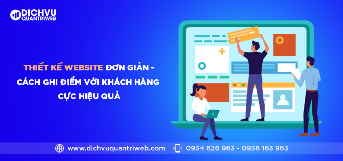 dichvuquantriweb-thiet-ke-website-don-gian-cach-ghi-diem-voi-khach-hang-cuc-hieu-qua-01