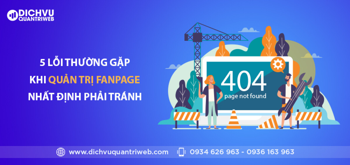 dichvuquantriweb-5-loi-thuong-gap-khi-quan-tri-fanpage-nhat-dinh-phai-tranh-01