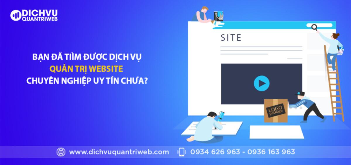 dichvuquantriweb-Ban-da-tim-duoc-dich-vu-quan-tri-website-chuyen-nghiep-uy-tin-chua-01