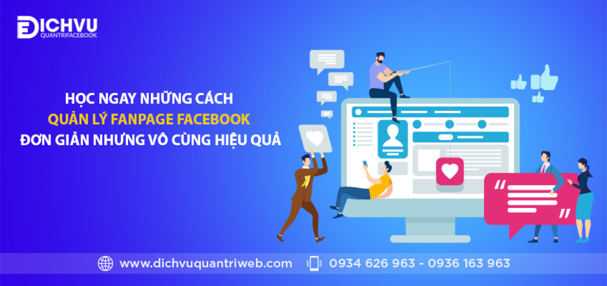 dichvuquantriweb-Hoc-ngay-nhung-cach-quan-ly-fanpage-facebook-don-gian-nhung-vo-cung-hieu-qua-01
