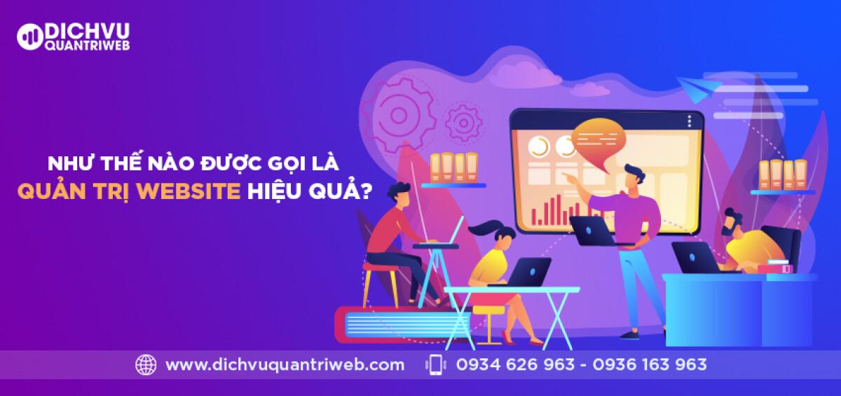 dichvuquantriweb-Nhu-the-nao-duoc-goi-la-quan-tri-website-hieu-qua-01