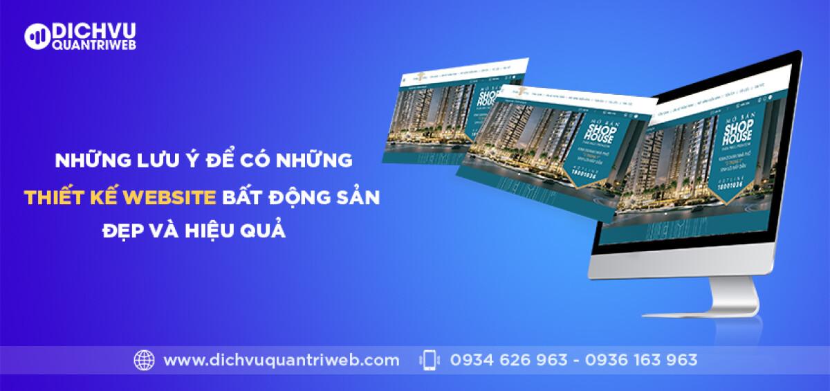 dichvuquantriweb-Nhung-luu-y-de-co-nhung-thiet-ke-website-bat-dong-san-dep-va-hieu-qua-01