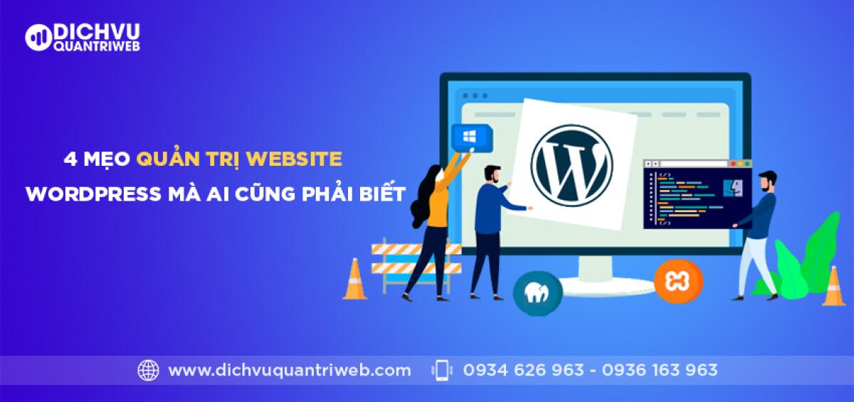 dichvuquantriweb-4-meo-quan-tri-website-wordpress-ma-ai-cung-phai-biet-01
