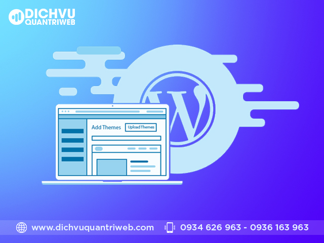 4 mẹo quản trị website wordpress mà ai cũng phải biết Dichvuquantriweb-Chon-mot-Theme-chat-luong-03