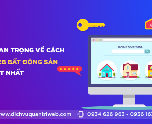 dichvuquantriweb-Kien-thuc-quan-trong-ve-cach-quan-tri-web-bat-dong-san-tot-nhat-01