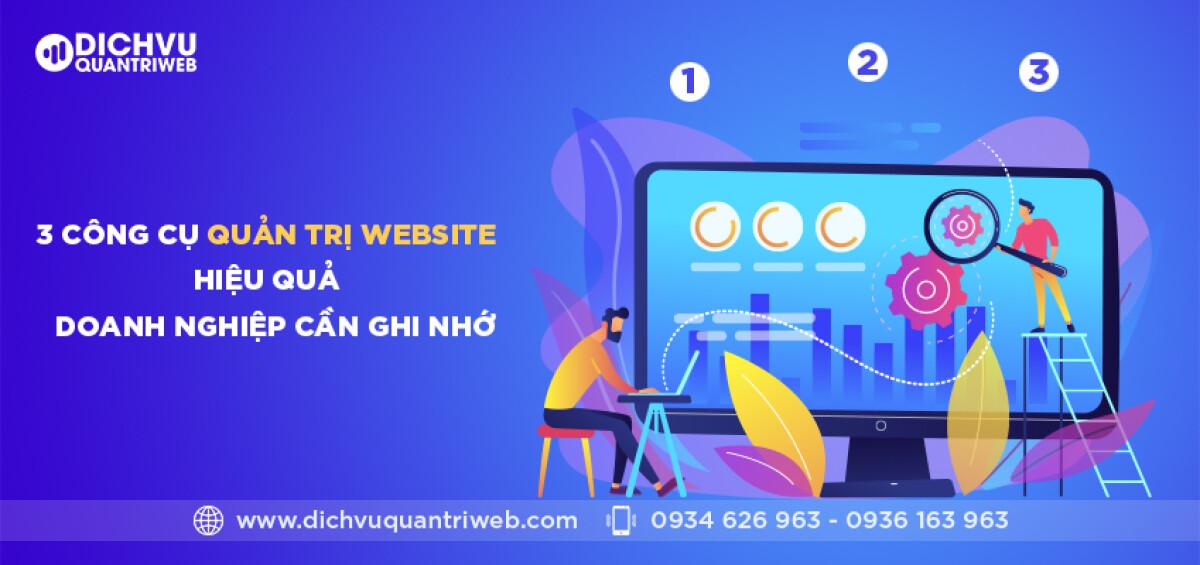 dichvuquantriweb-3-cach-quan-tri-website-hieu-qua-doanh-nghiep-can-ghi-nho-01