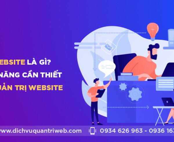 dichvuquantriweb-Quan-ly-website-la-gi-va-nhung-ki-nang-can-thiet-cua-nguoi-quan-tri-website-01