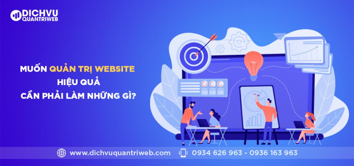 dichvuquantriweb-muon-quan-tri-website-hieu-qua-can-phai-lam-nhung-gi-01