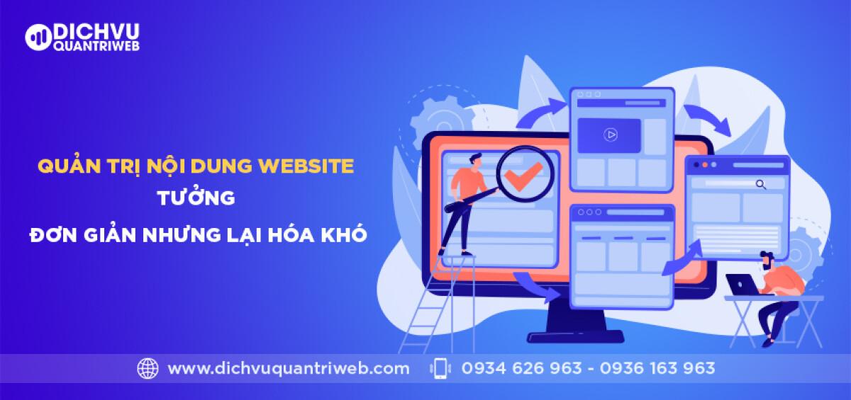 dichvuquantriweb-quan-tri-noi-dung-website-tuong-don-gian-nhung-lai-hoa-kho-01