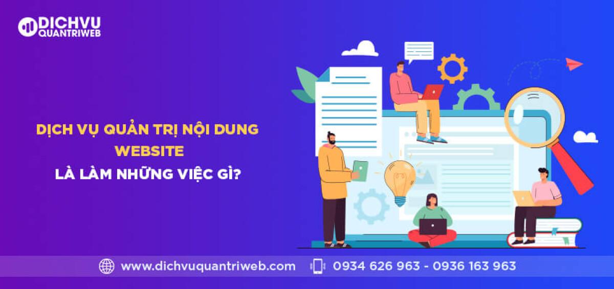 dichvuquantriweb-dich-vu-quan-tri-noi-dung-website-la-lam-nhung-viec-gi-01
