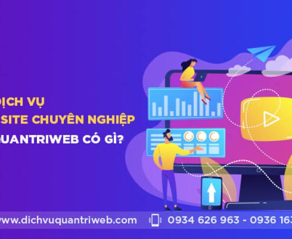 dichvuquantriweb-dich-vu-quan-tri-website-chuyen-nghiep-tai-Dichvuquantriweb-com-co-gi-01