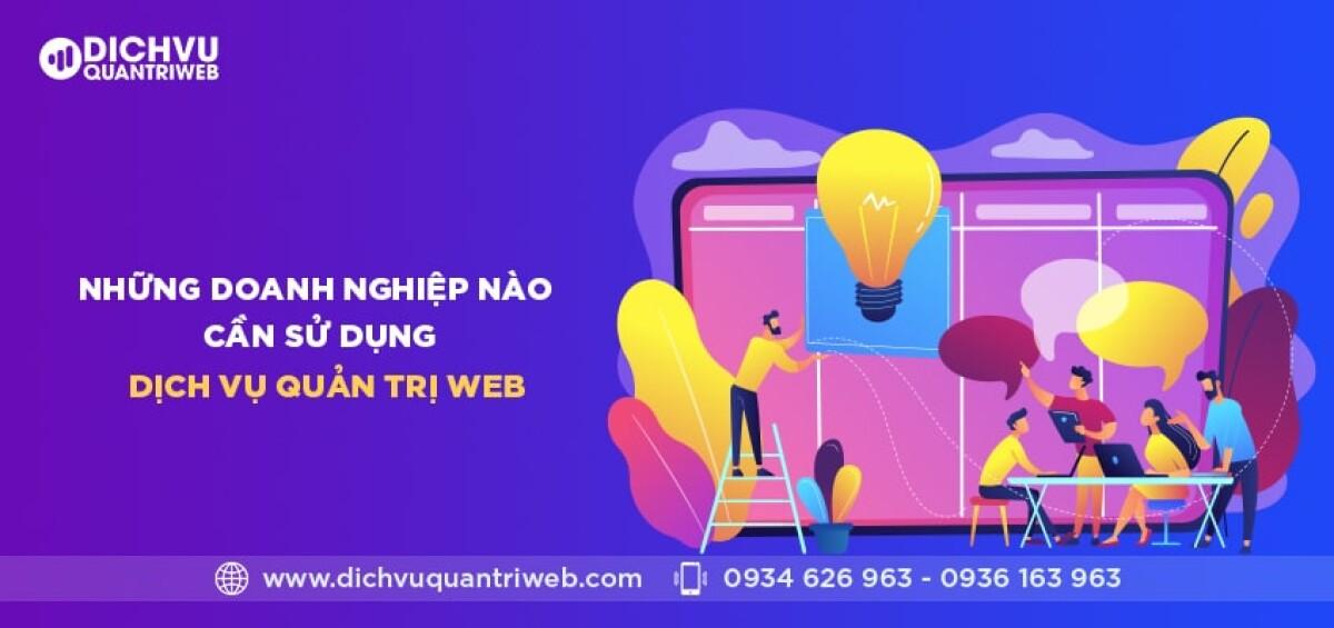 dichvuquantriweb-nhung-doanh-nghiep-nao-can-su-dung-dich-vu-quan-tri-web-01-