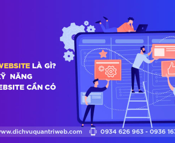 dichvuquantriweb-Quan-ly-website-la-gi-Cac-ky-nang-quan-ly-website-can-co-01