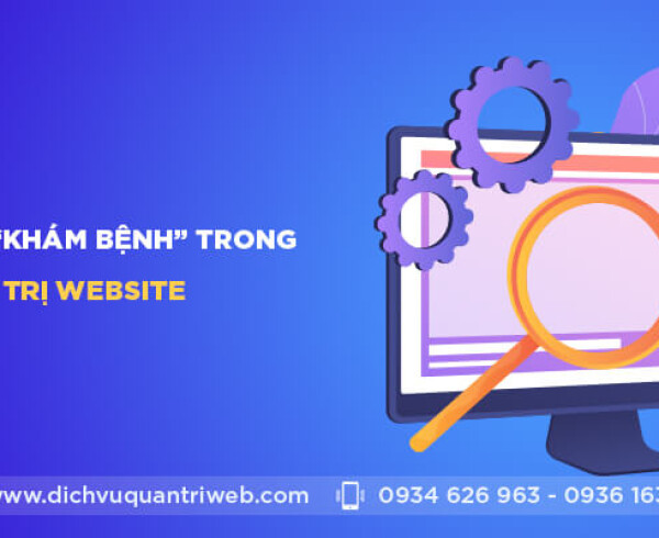 "dichvuquantriweb-the-nao-la-""kham-benh""-trong-dich-vu-quan-tri-web-01"