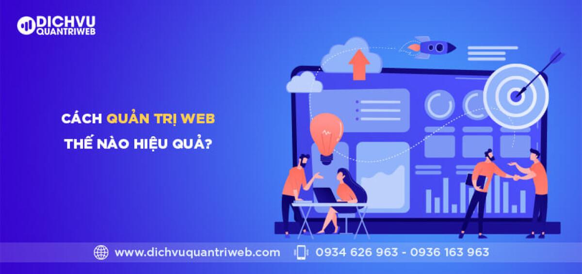 dichvuquantriweb-cach-quan-tri-web-the-nao-hieu-qua-01