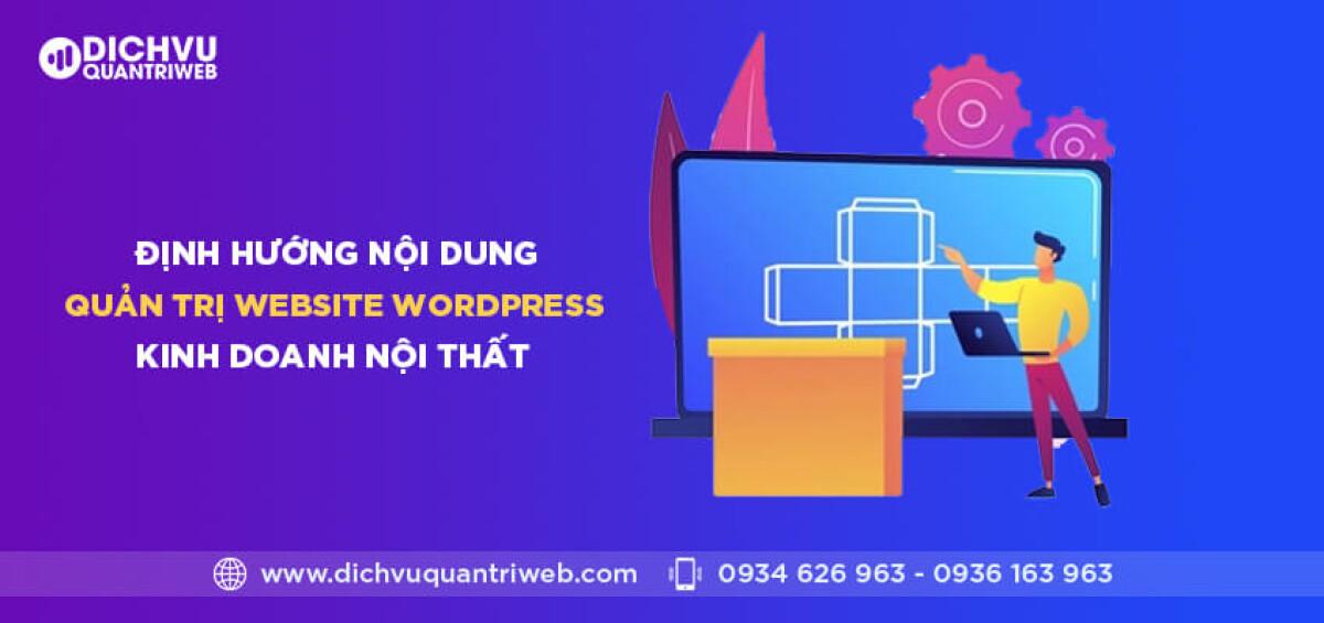 Định hướng nội dung quản trị website wordpress kinh doanh nội thất