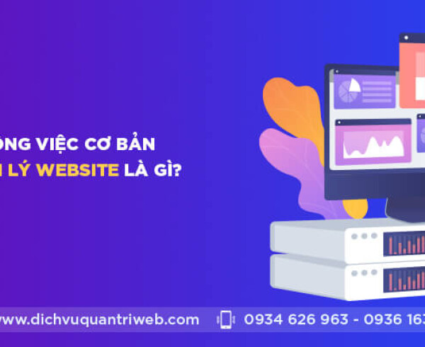 dichvuquantriweb-nhung-cong-viec-co-ban-trong-quan-ly-website-la-gi-01