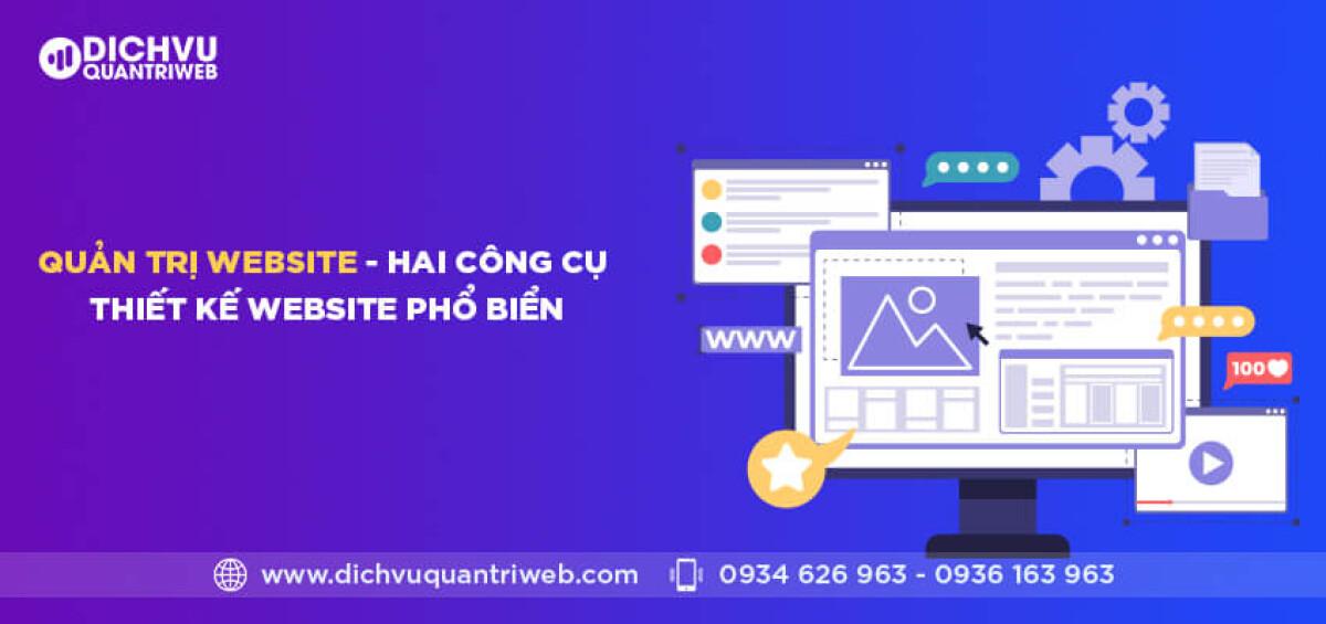 dichvuquantriweb-quan-tri-website-–-hai-cong-cu-thiet-ke-website-pho-bien-01
