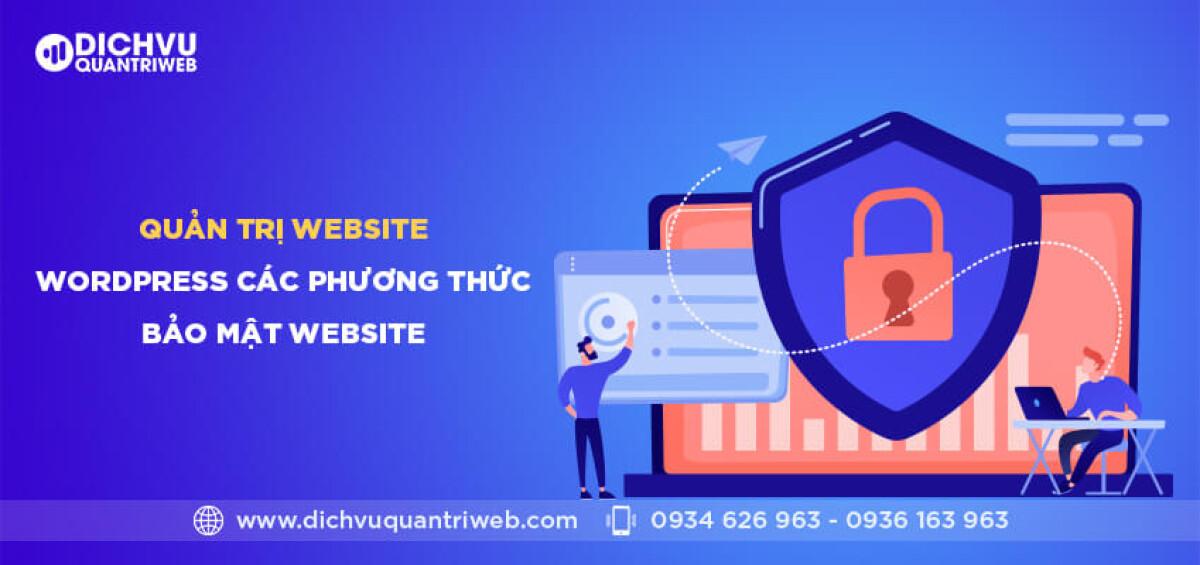 dichvuquantriweb-quan-tri-website-wordpress-–-cac-phuong-thuc-bao-mat-website-01