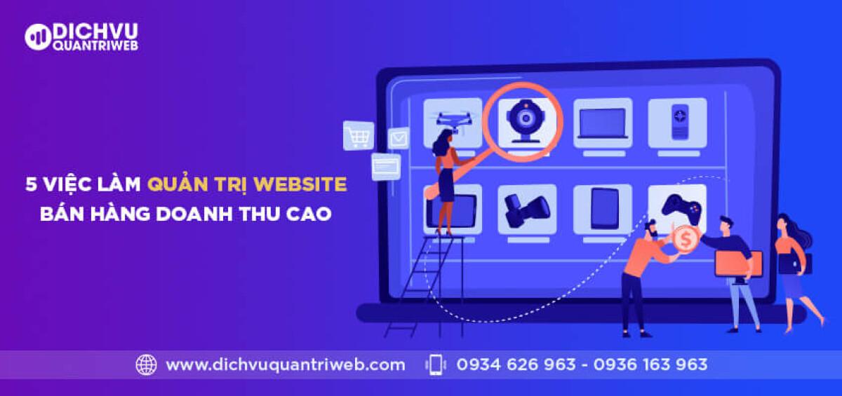 dichvuquantriweb-5-viec-lam-quan-tri-website-ban-hang-doanh-thu-cao-01