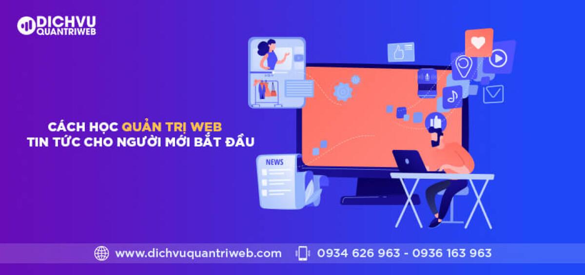 dichvuquantriweb-cach-hoc-quan-tri-web-tin-tuc-cho-nguoi-moi-bat-dau-01
