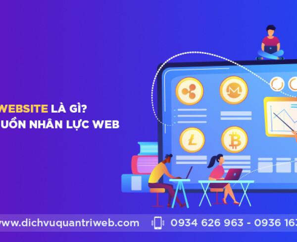 dichvuquantriweb-quan-ly-website-la-gi-yeu-cau-ve-nhan-luc-quan-ly-web-01